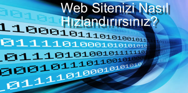 Web Sitenizi Nasıl Hızlandırırsınız?